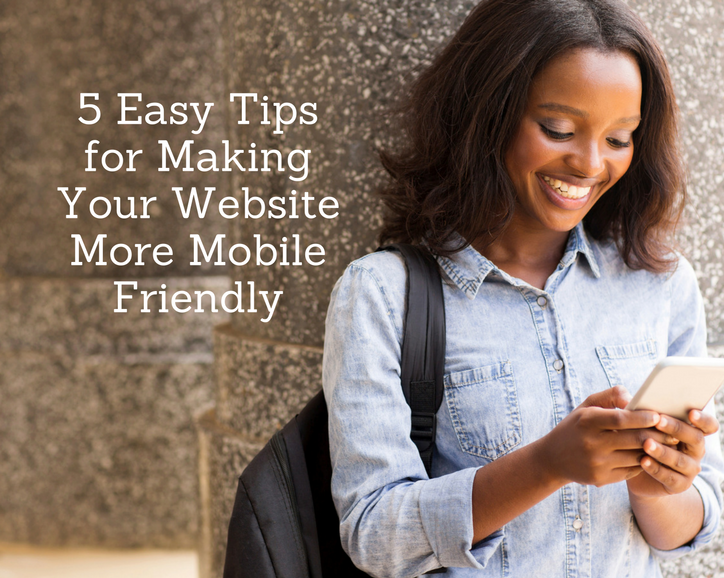 5 tips for making your website more mobile friendly