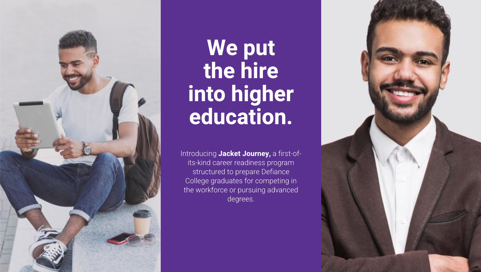 We put the higher into higher education.
