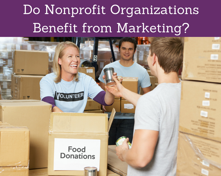 Do Nonprofit Organizations Benefit from Marketing?